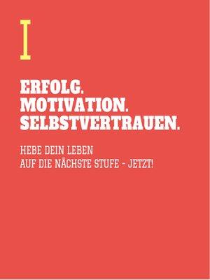 cover image of ERFOLG. MOTIVATION. SELBSTVERTRAUEN (TEIL 1)