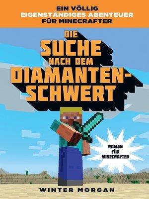 cover image of Die Suche nach dem Diamanten-Schwert