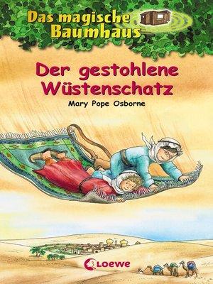 cover image of Das magische Baumhaus 32--Der gestohlene Wüstenschatz