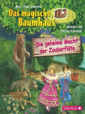 cover image of Die geheime Macht der Zauberflöte