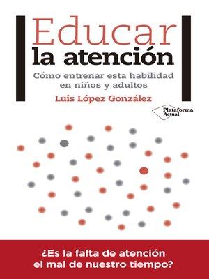 cover image of Educar la atención