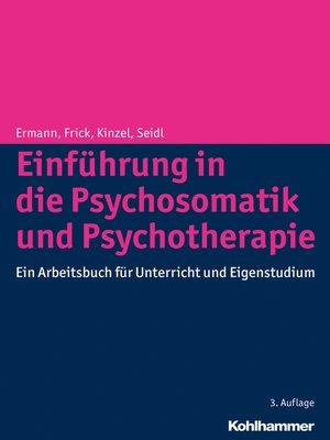 cover image of Einführung in die Psychosomatik und Psychotherapie