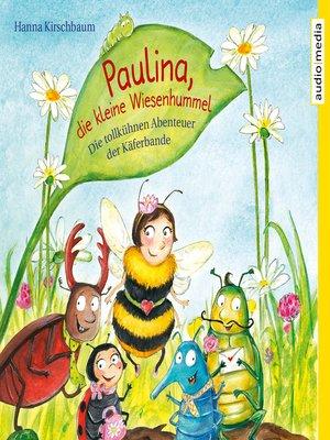 cover image of Paulina, die kleine Wiesenhummel