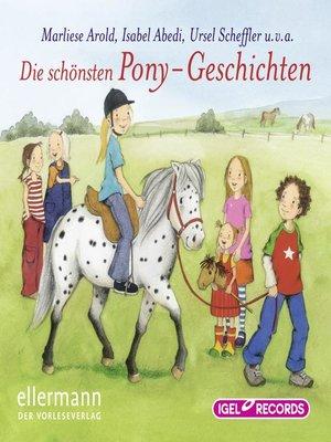 cover image of Die schönsten Pony-Geschichten