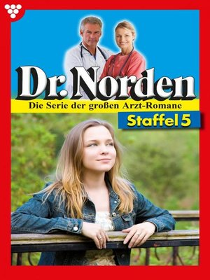 cover image of Dr. Norden (ab 600) Staffel 5 – Arztroman
