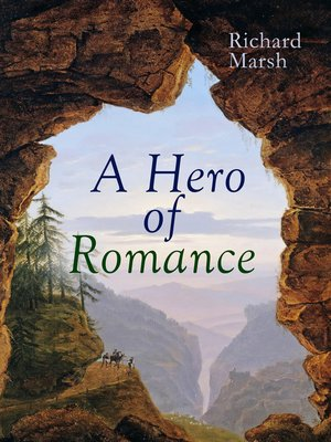 cover image of A Hero of Romance