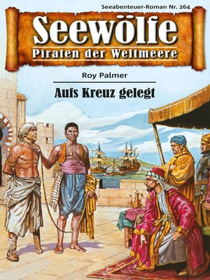 cover image of Seewölfe--Piraten der Weltmeere 264