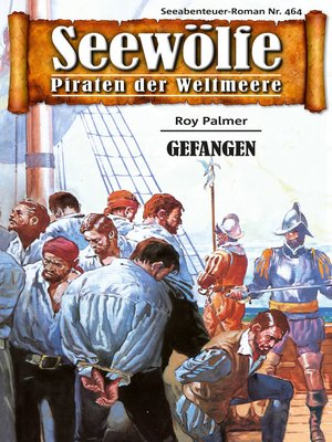 cover image of Seewölfe--Piraten der Weltmeere 464
