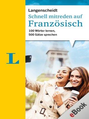 cover image of Schnell mitreden auf Französisch