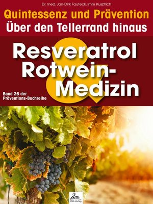 cover image of Resveratrol & Rotwein-Medizin