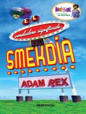 cover image of El verdadero significado del Smekdía