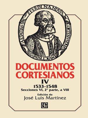 cover image of Documentos cortesianos IV