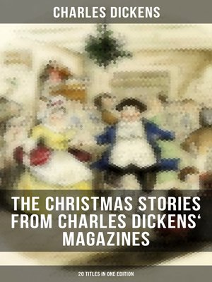 cover image of The Christmas Stories from Charles Dickens' Magazines--20 Titles in One Edition