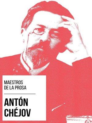cover image of Maestros de la Prosa--Antón Chéjov