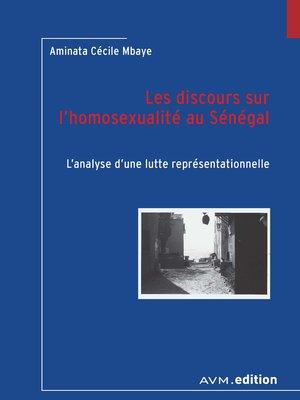 cover image of Les discours sur l'homosexualité au Sénégal