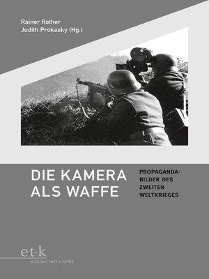 cover image of Die Kamera als Waffe