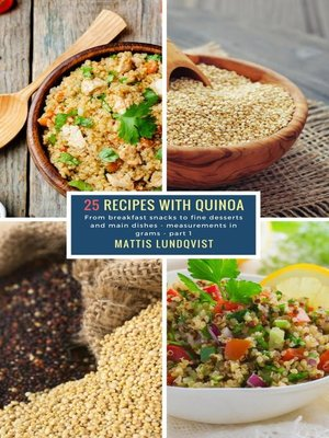 cover image of 25 Recipes with Quinoa--part 1