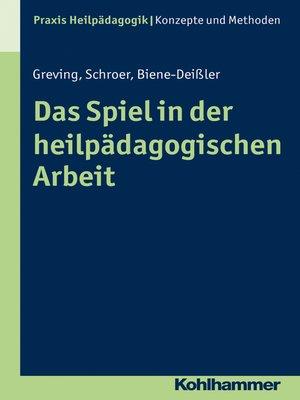 cover image of Das Spiel in der heilpädagogischen Arbeit