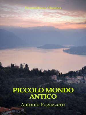 cover image of Piccolo mondo antico (Prometheus Classics)