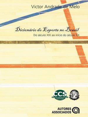 cover image of Dicionário do esporte no Brasil
