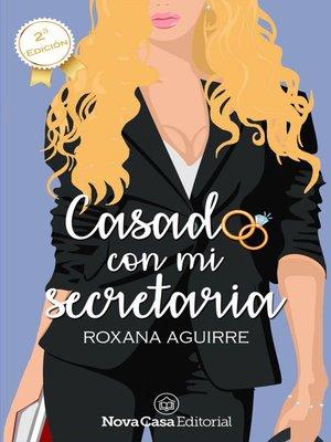 cover image of Casado con mi secretaria