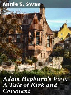 cover image of Adam Hepburn's Vow