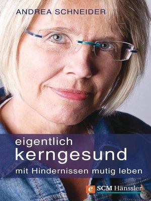 cover image of Eigentlich kerngesund