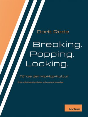 cover image of Breaking. Popping. Locking.