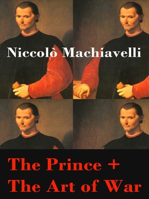 cover image of The Prince + the Art of War (2 Unabridged Machiavellian Masterpieces)