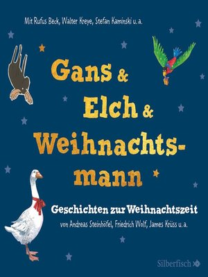 cover image of Gans & Elch & Weihnachtsmann