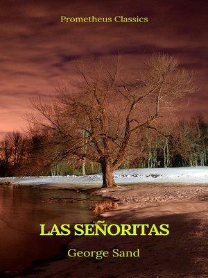cover image of Las señoritas (Prometheus Classics)