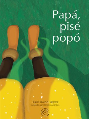 cover image of Papá, pisé popó