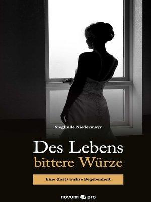 cover image of Des Lebens bittere Würze