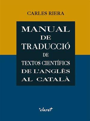cover image of Manual de traducció de textos científics de l'anglès al català