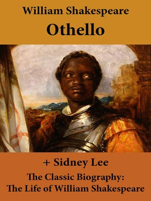 cover image of Othello (The Unabridged Play) + the Classic Biography