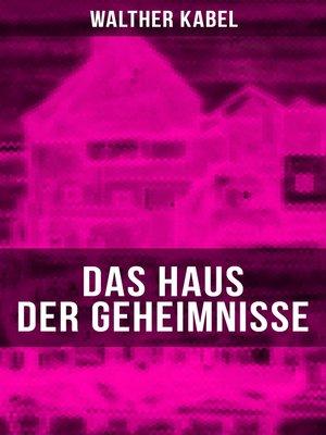 cover image of Das Haus der Geheimnisse