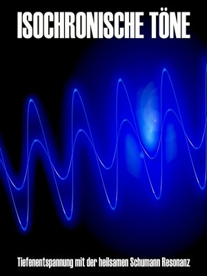 cover image of Isochronische Töne / Isochrone Töne/ Binaurale Beats