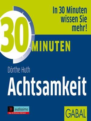 cover image of 30 Minuten Achtsamkeit