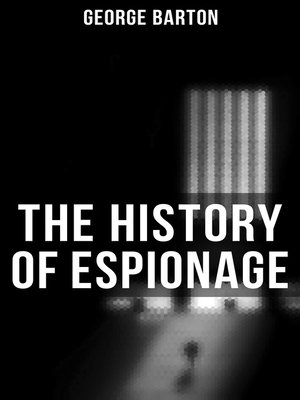 cover image of The History of Espionage