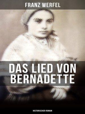 cover image of Das Lied von Bernadette (Historischer Roman)