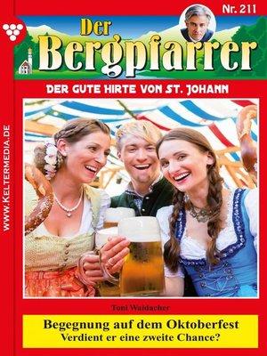 cover image of Der Bergpfarrer 211 – Heimatroman