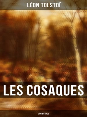 cover image of Les Cosaques--L'intégrale