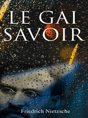 cover image of Le Gai Savoir