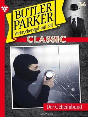 cover image of Butler Parker Classic 24 – Kriminalroman
