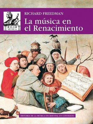 cover image of La música en el Renacimiento