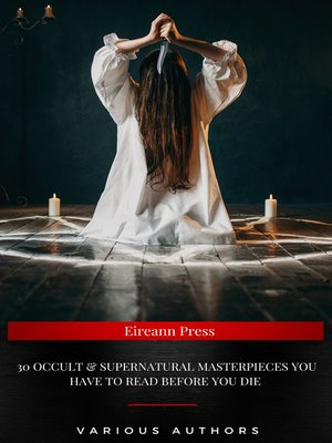 cover image of 30 Occult & Supernatural masterpieces you have to read before you die