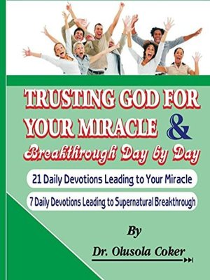 cover image of Trusting God for your Miracle and Breakthrough Day by Day