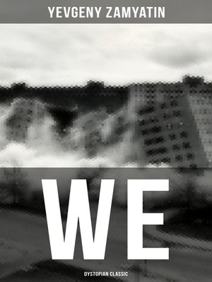 cover image of WE (Dystopian Classic)