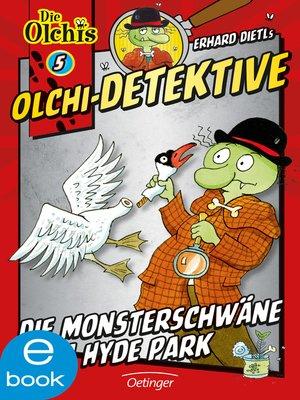cover image of Die Monsterschwäne vom Hyde Park
