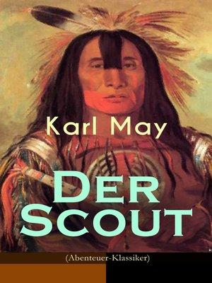 cover image of Der Scout (Abenteuer-Klassiker)